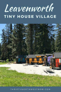 The Leavenworth Tiny House Village is a prime location in the Cascade Mountains for all things outdoors.