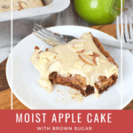 Moist Apple Cake with Brown Sugar Frosting