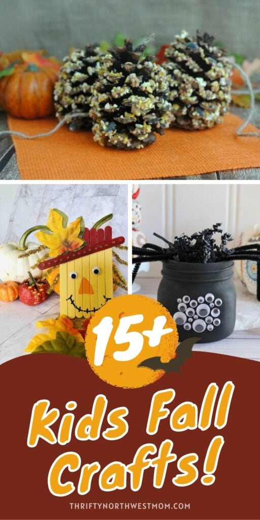 15+ Fall Crafts for Kids Of All Ages To Make!