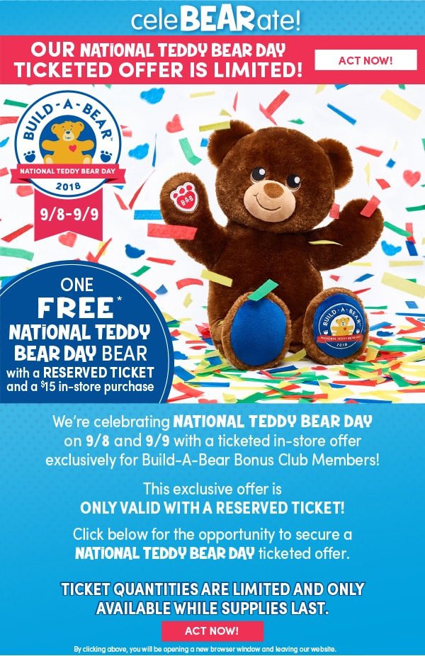 2018 National Teddy Bear Day – Free Build A Bear (With Purchase For Club Members)