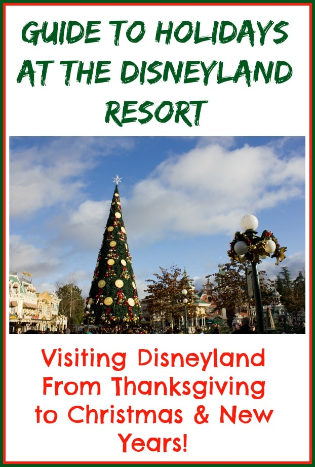 Disneyland Christmas Guide - What To Expect When Visiting During The Holidays