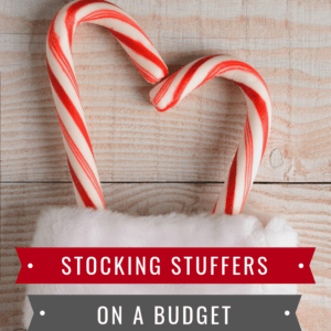 Stocking Stuffers on a Budget