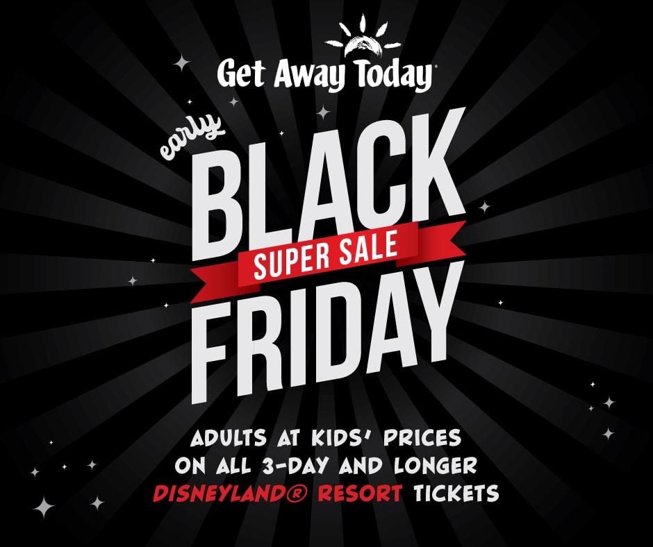 Disneyland Vacation Black Friday & Cyber Monday Deals!