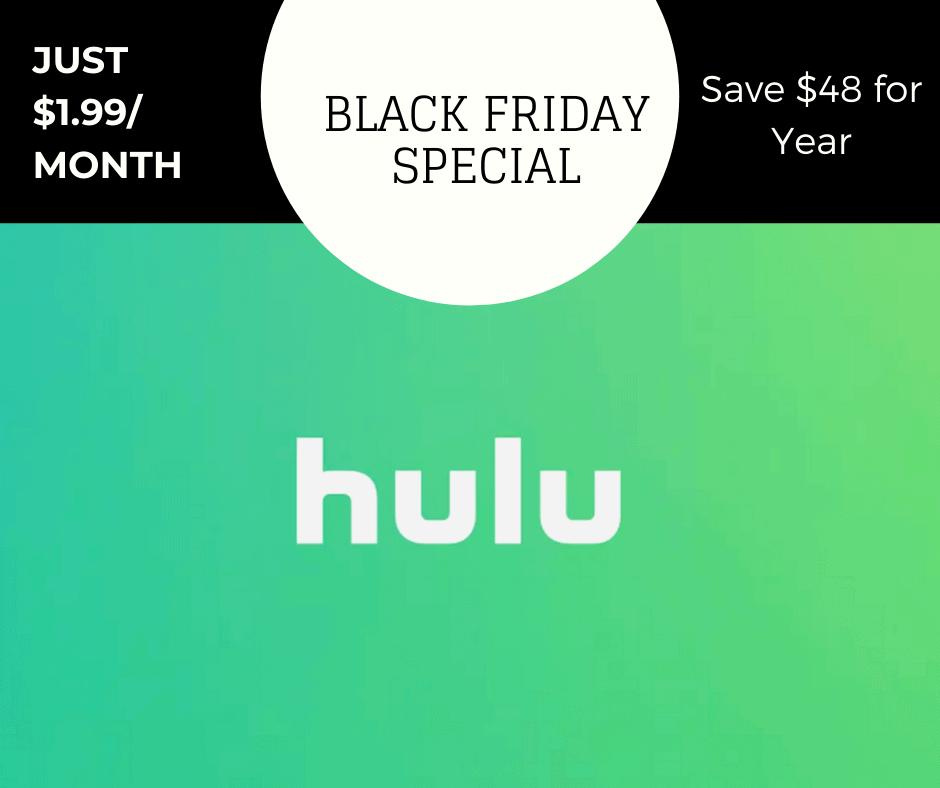 Hulu Black Friday Special