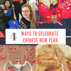 4 Ways to Celebrate Chinese New Year with Families