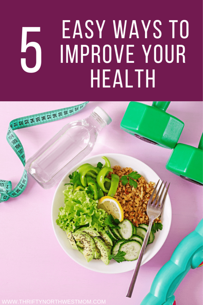 5  Easy Ways to Improve Your Health & Stay on Budget