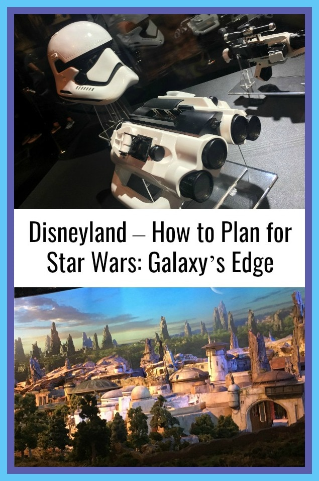 Disneyland How to Plan for Star Wars Galaxy Edge
