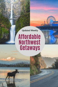 Affordable Northwest Getaways