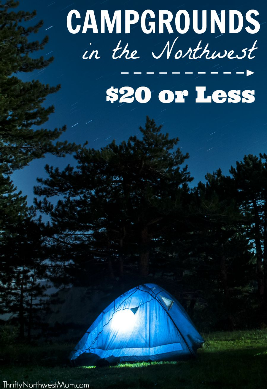Washington & Oregon Campgrounds under $20 or Night for Budget Camping!