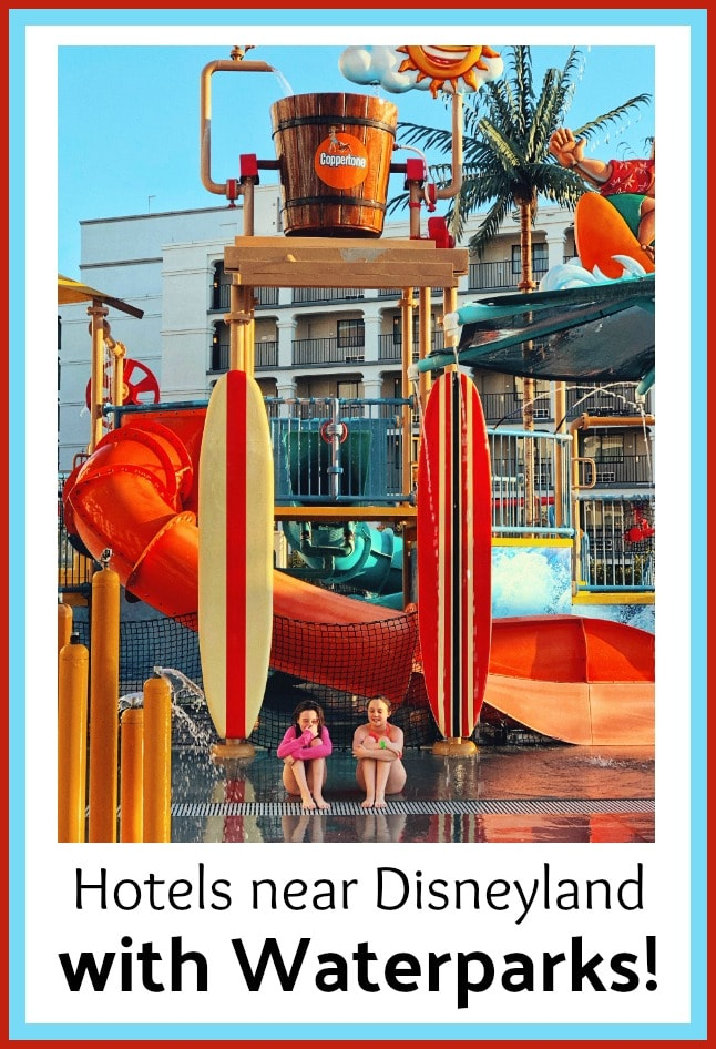 Disneyland Area Hotels With Waterparks!