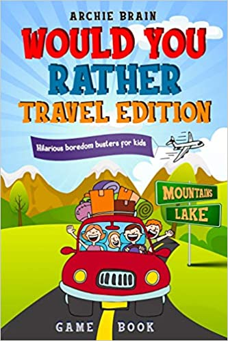 would you rather travel game book for kids