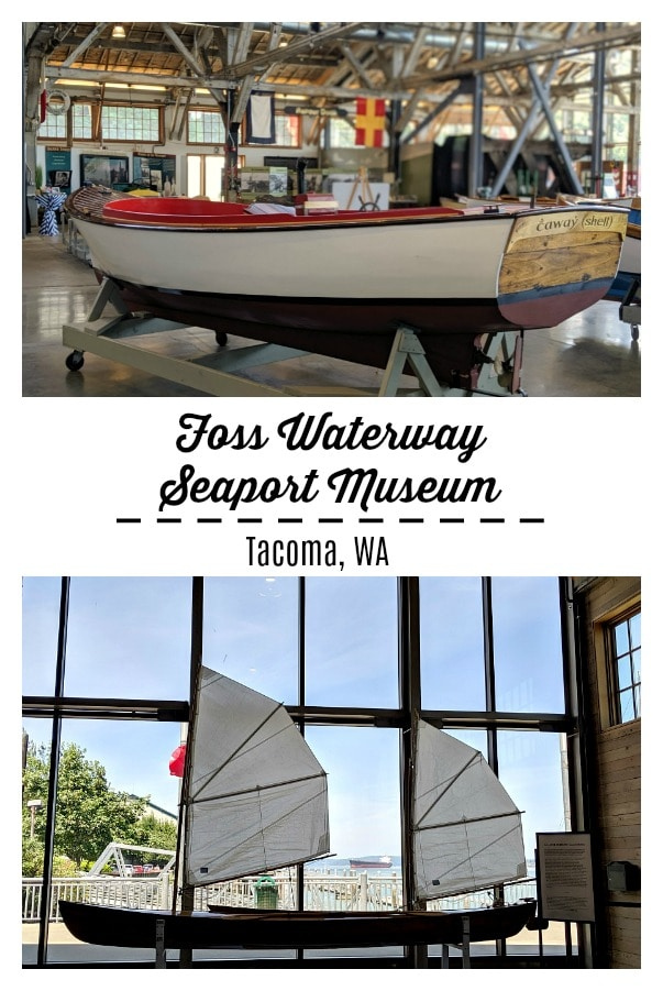Foss Waterway Seaport Museum in Tacoma WA