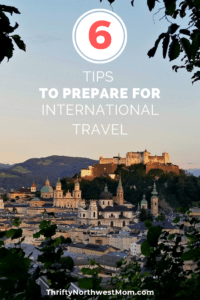6 Tips to Prepare for International Travel