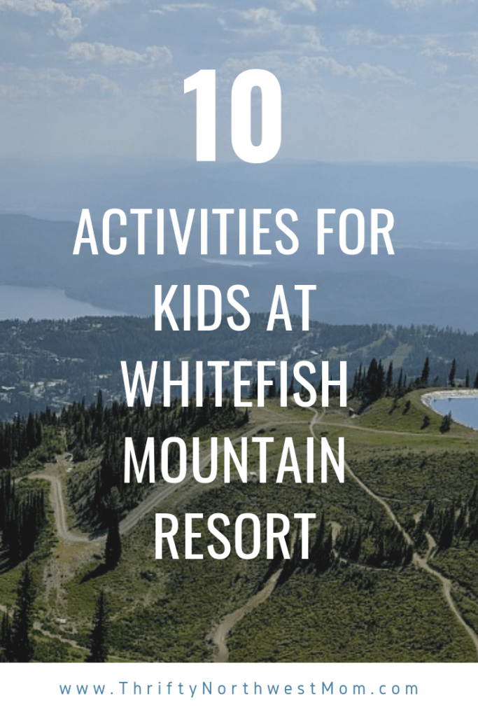 10 Activities for Kids at Whitefish Mountain Resort in the Summer