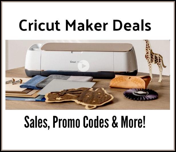 Cricut Maker Sale + Cricut Maker Bundle Deals!
