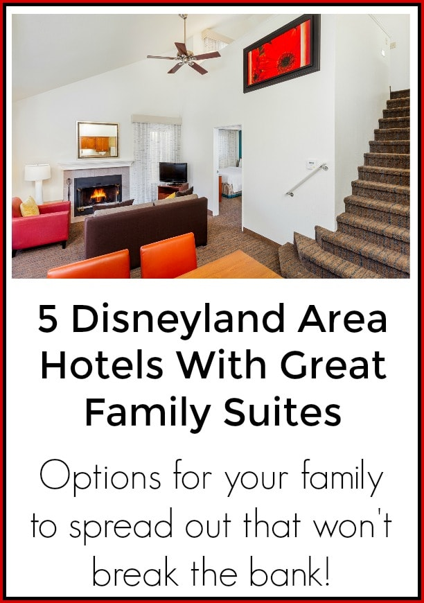 5 Great Hotels with Family Suites Near Disneyland