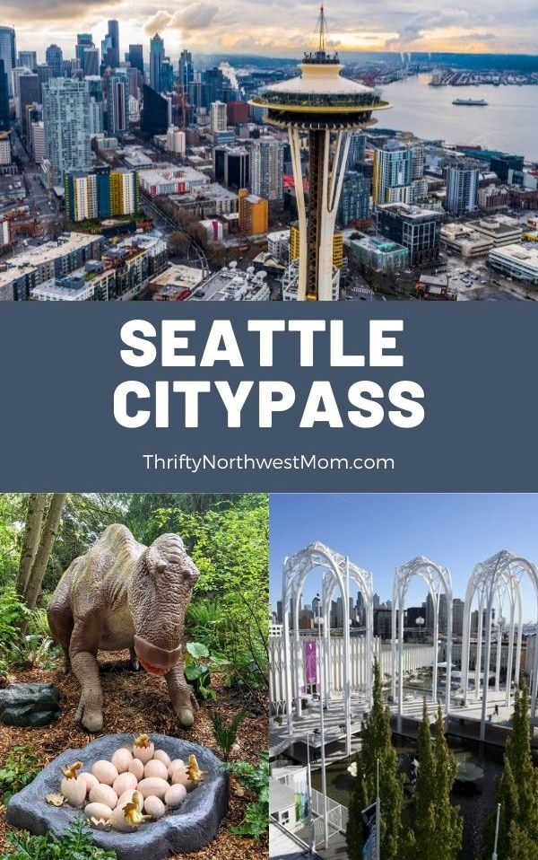 Seattle CityPASS – Discount Pass for Seattle Attractions like Space Needle, Pacific Science Center & more!