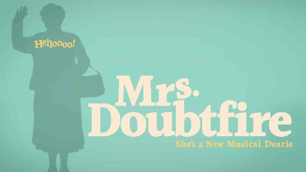 Mrs Doubtfire Discount Tickets in Seattle – As low as $35 (reg $49)
