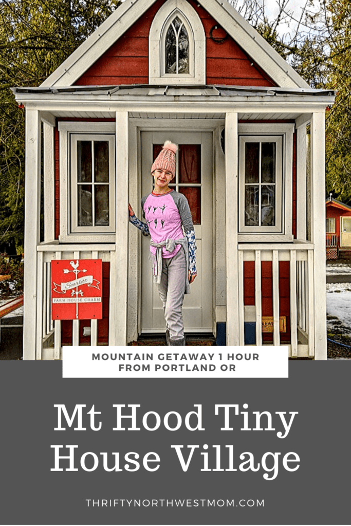 Mt Hood Tiny House Village – So Much To Do In The Winter!