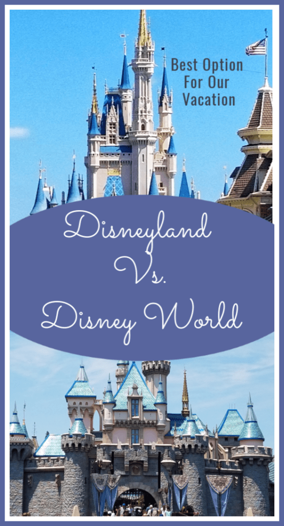 Disneyland vs Disney World – Which Is Best For My Family Vacation?