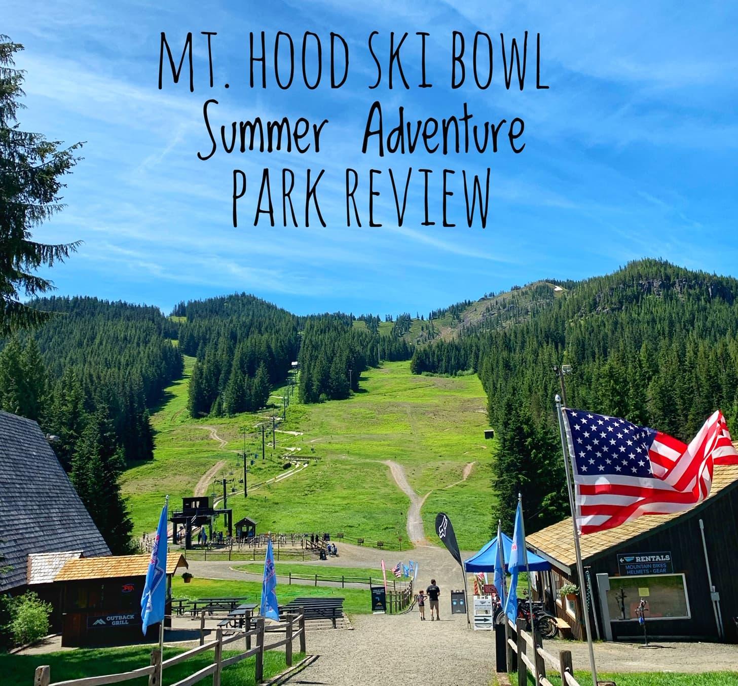 Mt Hood Ski Bowl Adventure Park