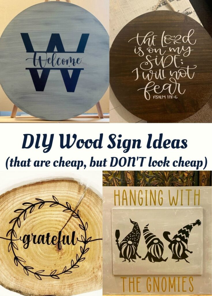 6 DIY Wood Sign Ideas + More That Are Cheap (But Do NOT Look Cheap)!
