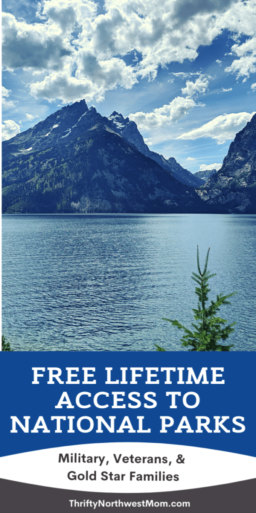 Free National Park Passes for Lifetime for Active Duty Military, Veterans, and Gold Star Families