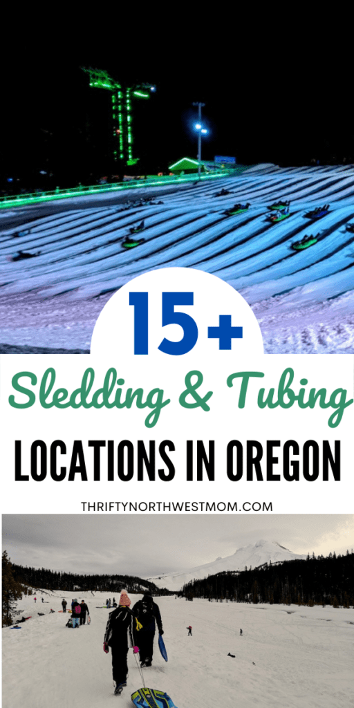 15+ Places to Go Sledding and Tubing in Oregon
