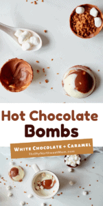 Hot Chocolate Bombs with White Chocolate & Caramel