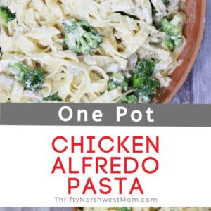 One Pot Chicken Alfredo Pasta