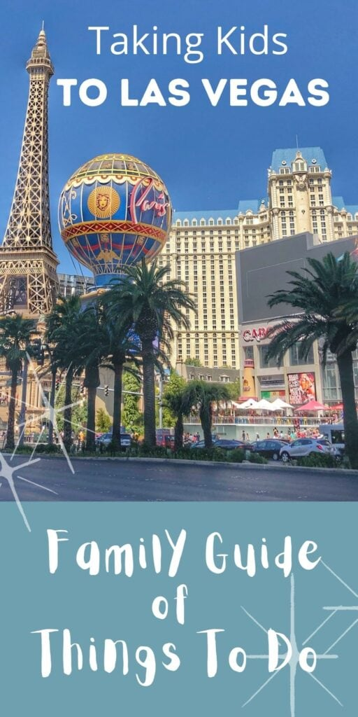 Things To Do In Las Vegas with Kids – Family Travel Guide