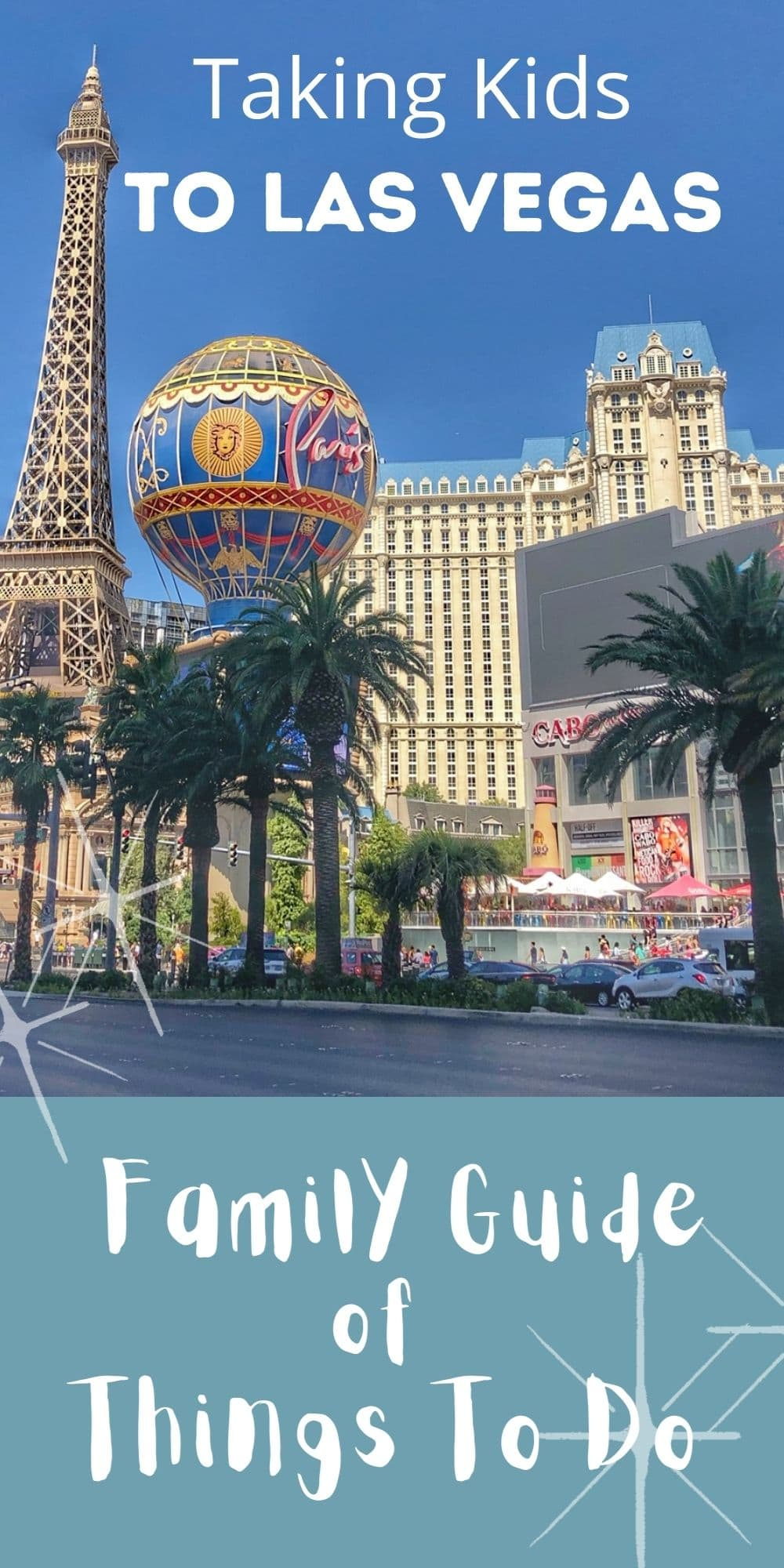 Taking Kids to Las Vegas - Family Guide of Things to Do