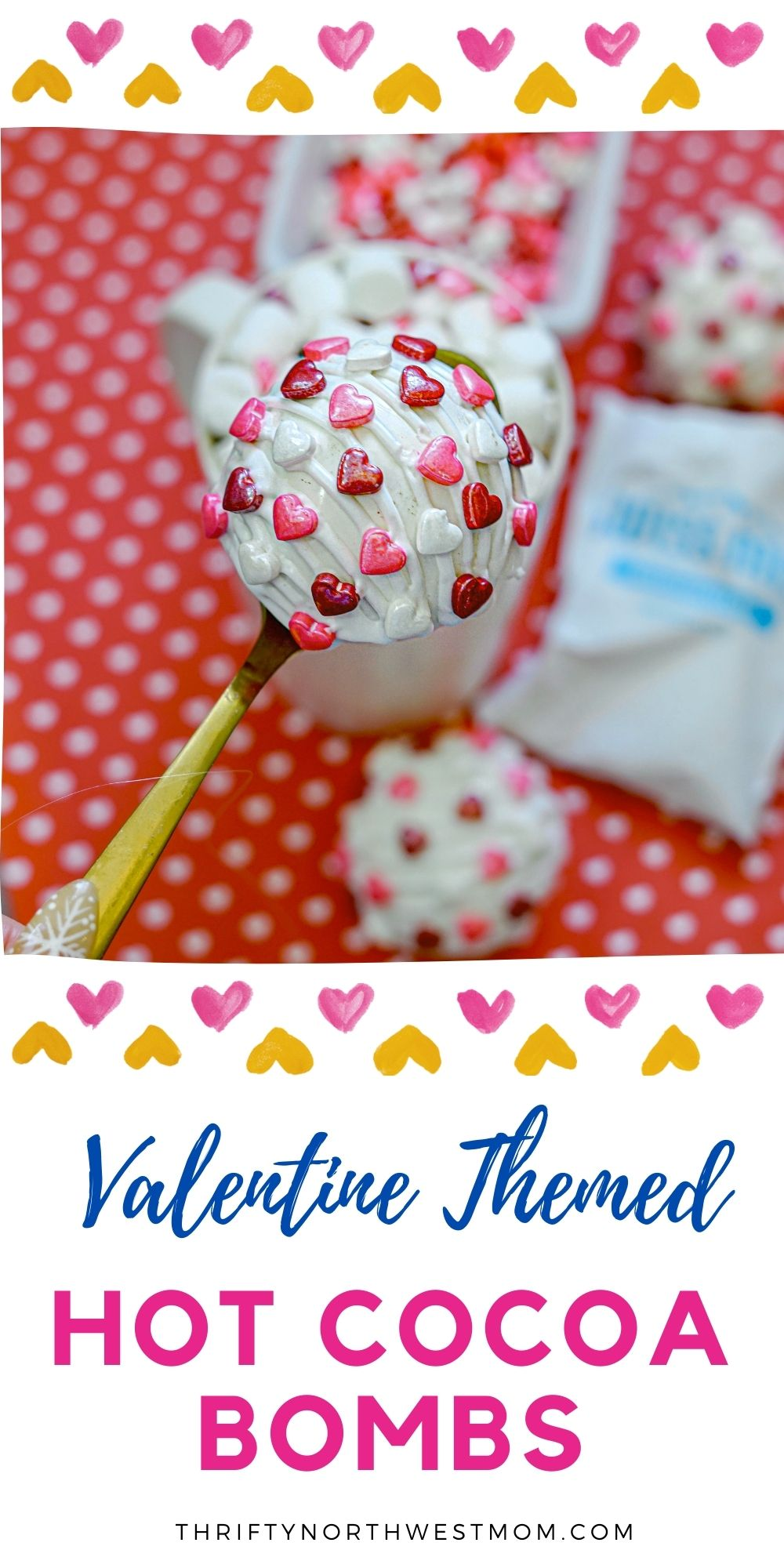 Valentine Hot Cocoa Bombs