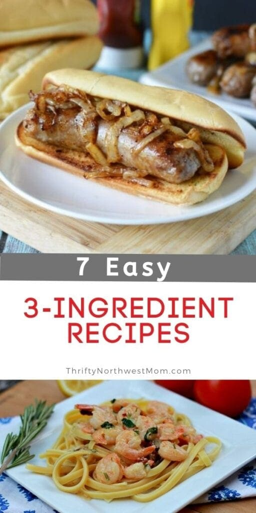 3-Ingredient Recipes – 7 Easy Meals for Busy Weeknight Dinners