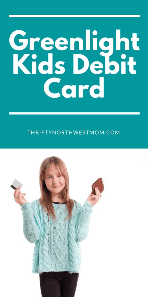 Greenlight Debit Card for Kids!