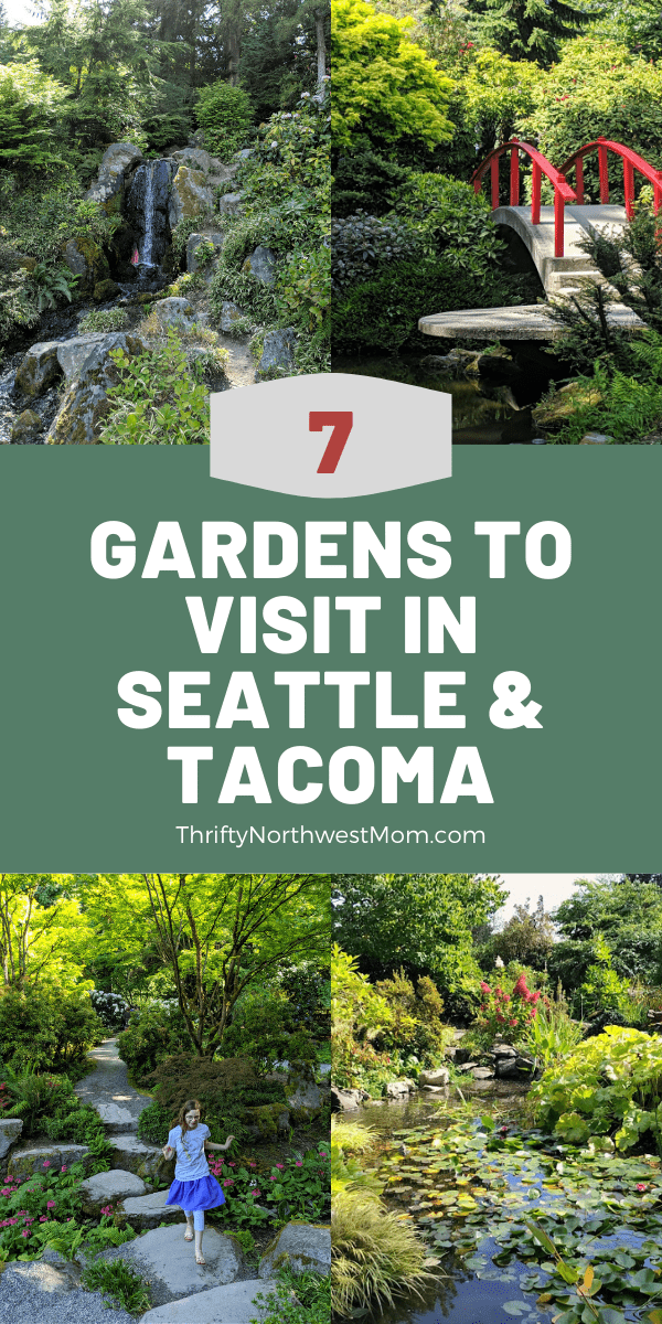 7 Gardens to Visit around Seattle & Tacoma