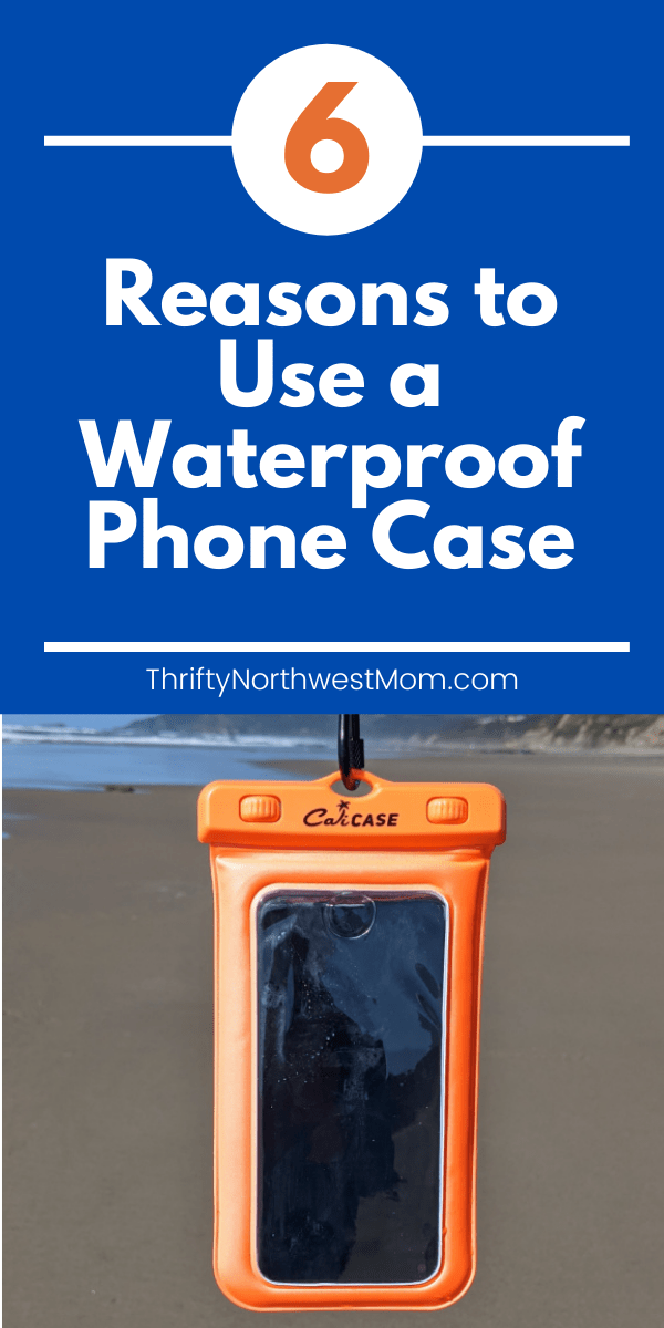 6 Reasons to Use a waterproof phone case