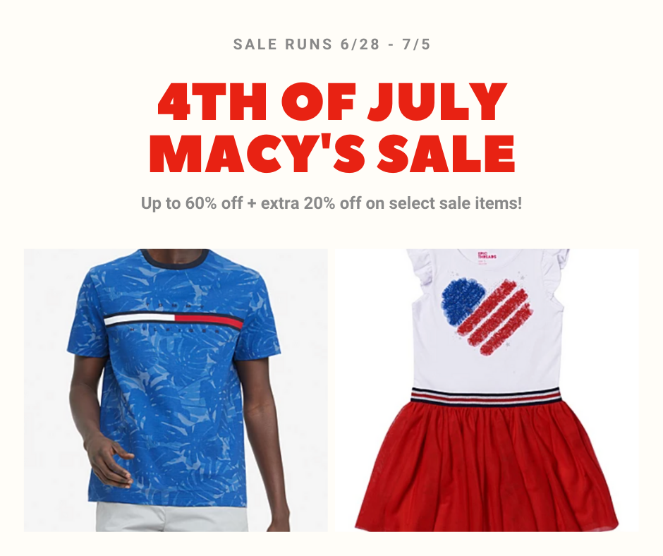 Macy's 4th of July Sale – Save up to 60% off + Extra 20% off Sale items!
