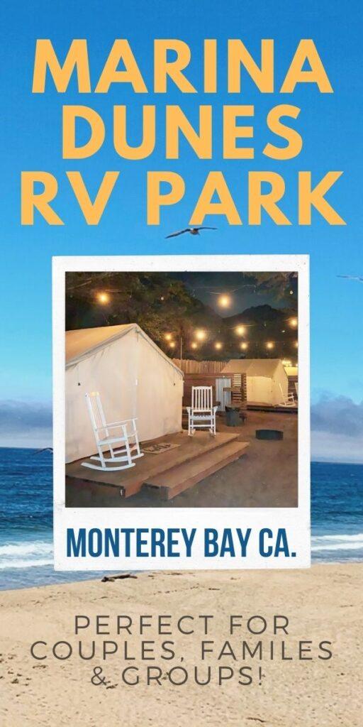 Marina Dunes RV Park on The California Coast – Beautiful!
