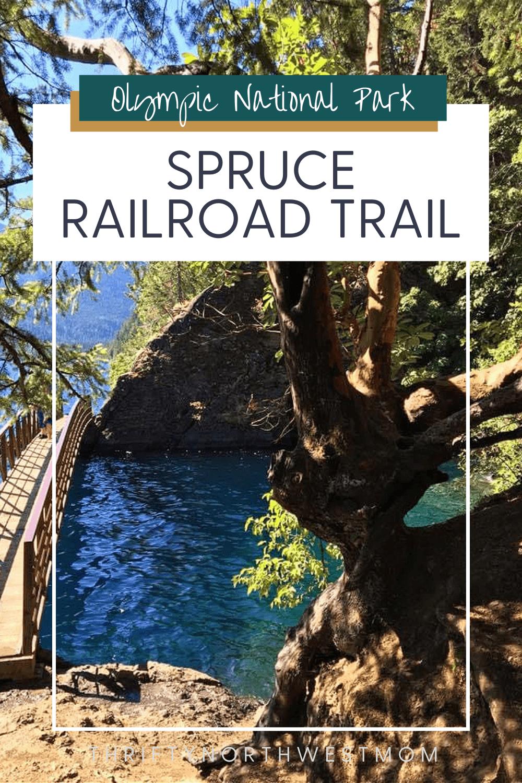 Spruce Railroad Trail Hike