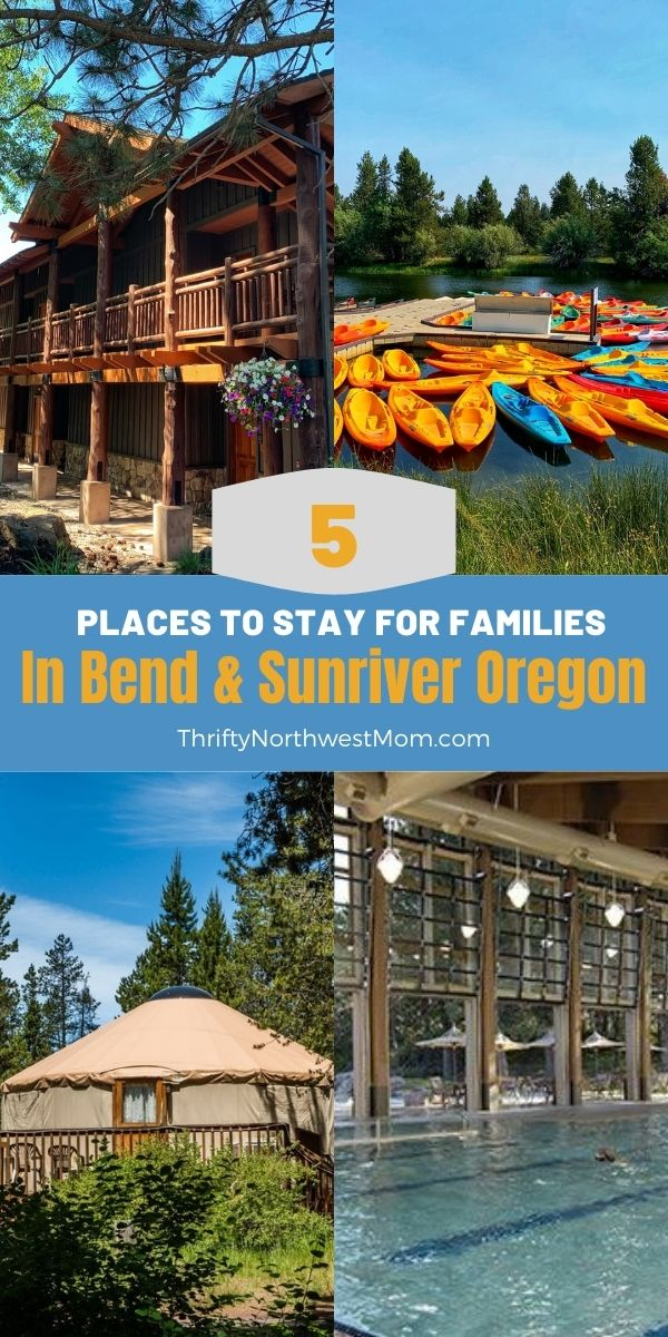 best places to stay in bend and sunriver oregon for families