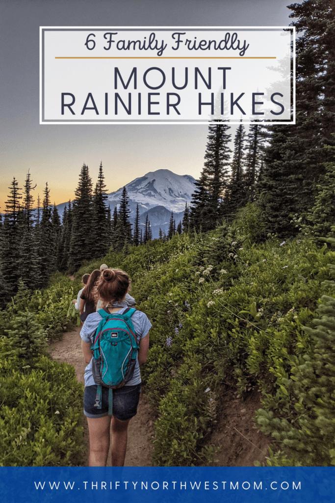 Mount Rainier National Park  Hiking – 6 Hikes for Families