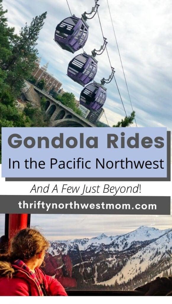 Gondola Rides in the Northwest & A Few Just Beyond!